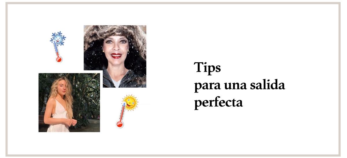 Tips para una salida perfecta y te lo pasesincreíble